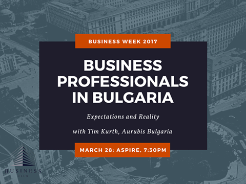 Business Week. Business professionals in Bulgaria: Expectations and reality with Tim Kurth
