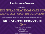 Lecturers Series: The Moral-Practical Case for (Generally) Open Immigration by Dr. Andrew Bernstein