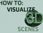 How to Visualize 3D Scenes