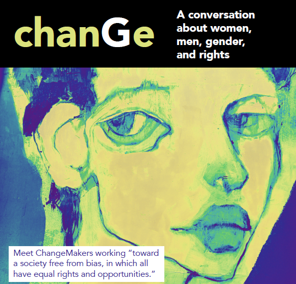 chanGe: A conversation about women, men, gender, and rights