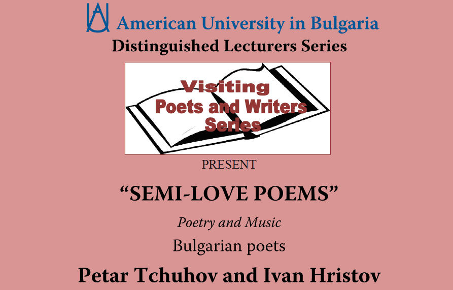 Visiting Poets and Writers Series: Semi-Love Poems by Petar Tchuhov and Ivan Hristov