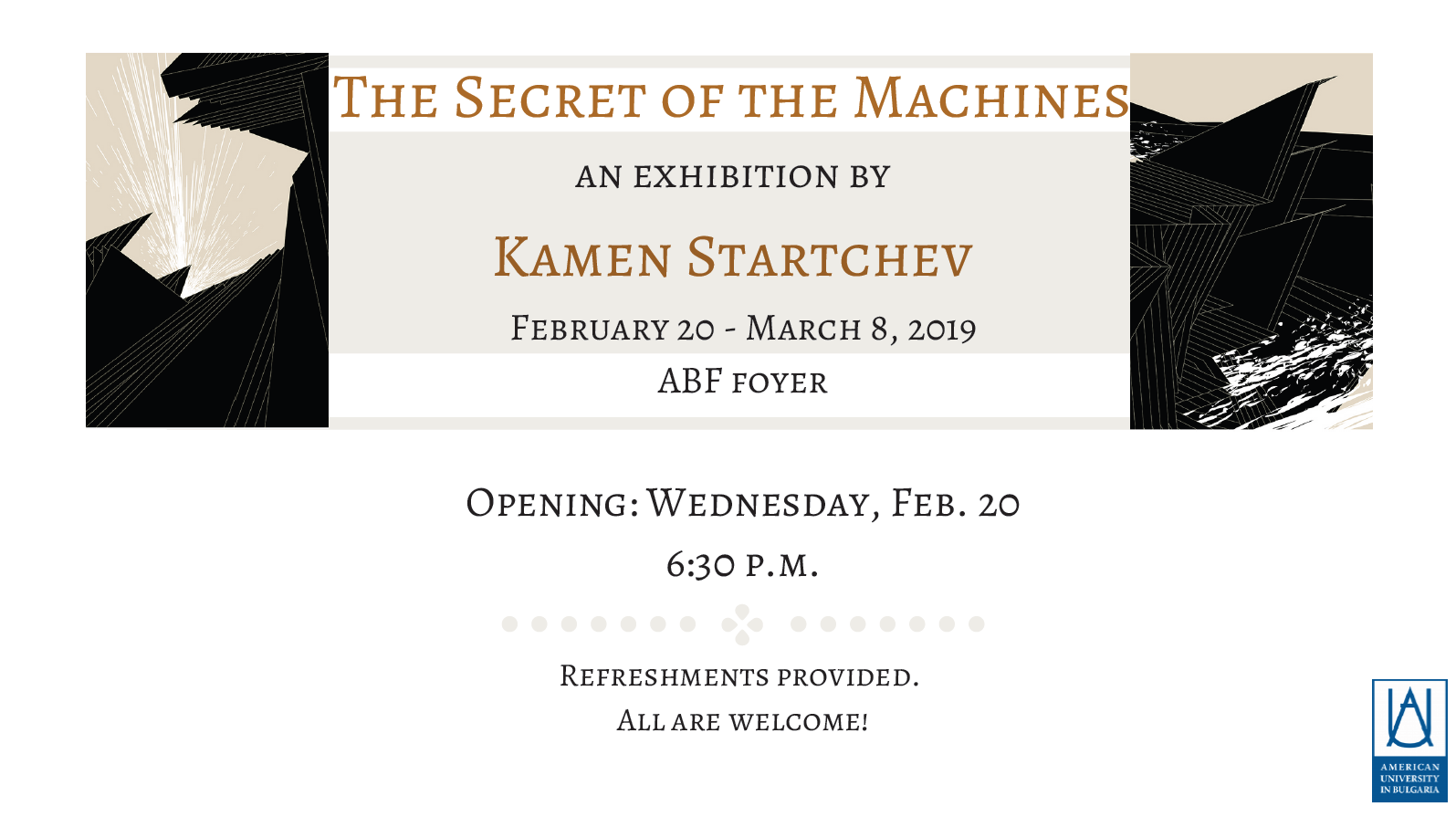 Exhibition Opening: The Secret of the Machines by Kam | AUBG
