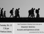 "Book Presentations & Readings Series: ""Unwanted Identities: Accounts and Experiences of Exile"" by Prof. Félix Díaz"