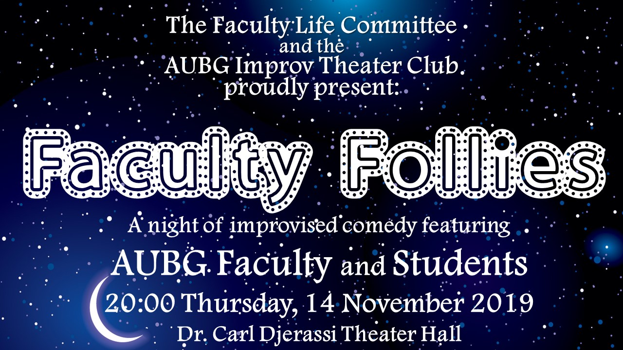 Faculty Follies: a night of improvised comedy featuring AUBG Faculty and Students