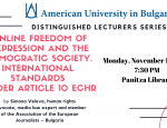 Distinguished Lecturers Series:  Online Freedom of expression and the democratic society. International standards under Article 10 ECHR.