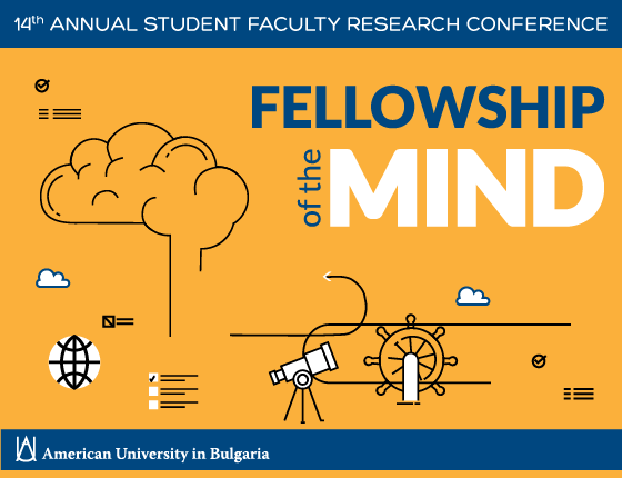 "AUBG 14th Student-Faculty Research Conference ""Fellowship of the Mind"" 2020"