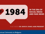1984 in the Era of Social Media and Fake News