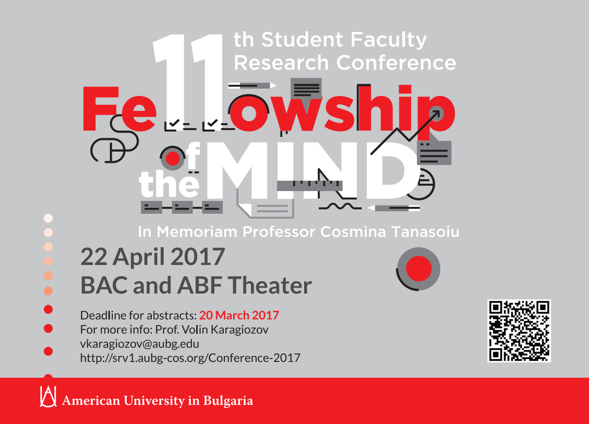 "AUBG 11th Annual Student Faculty Research Conference ""Fellowship of the Mind"" In Memoriam of Cosmina Tanasoiu"