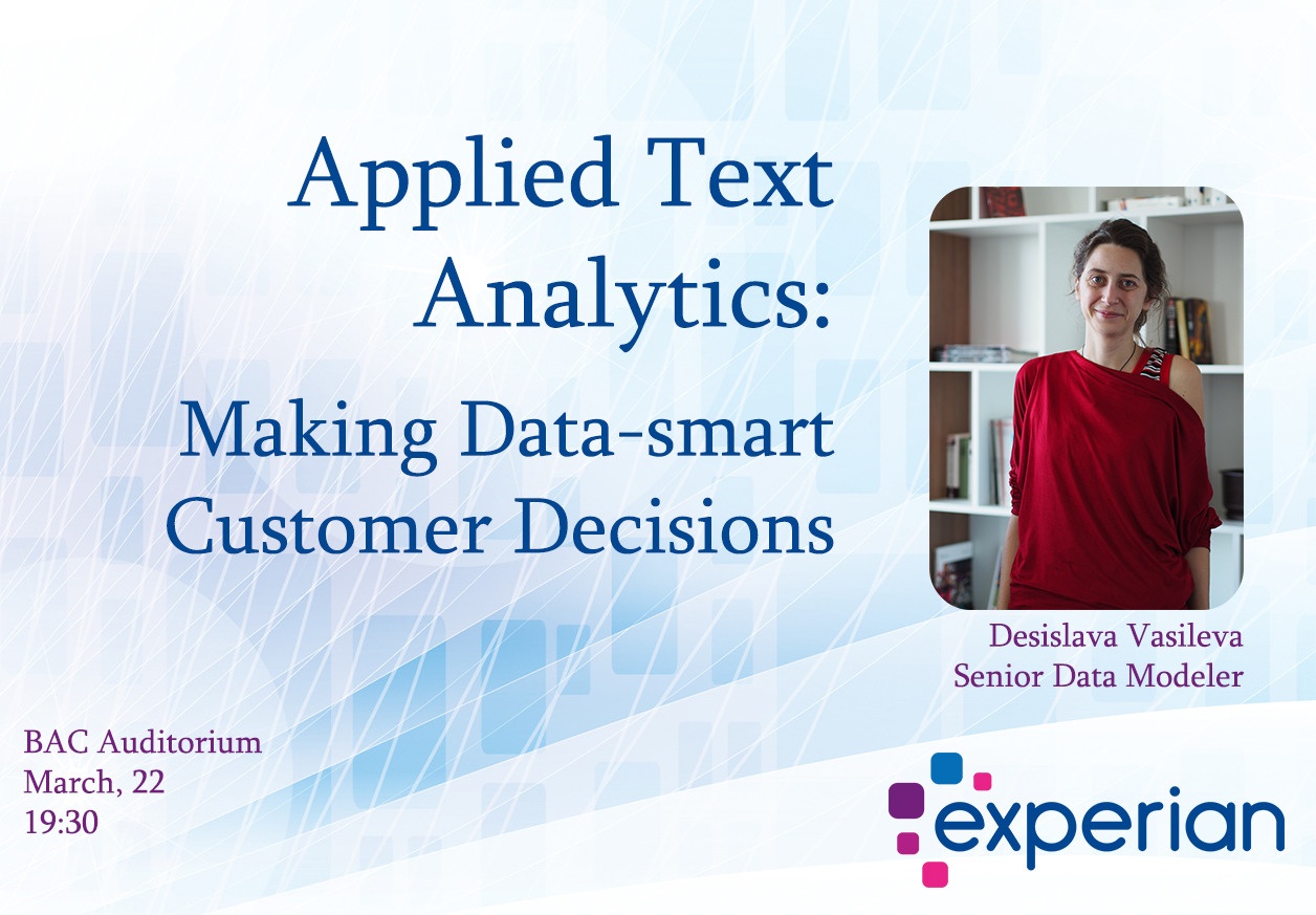 Experian at AUBG: Applied Text Analysis. Making Data-smart Customer Decisions