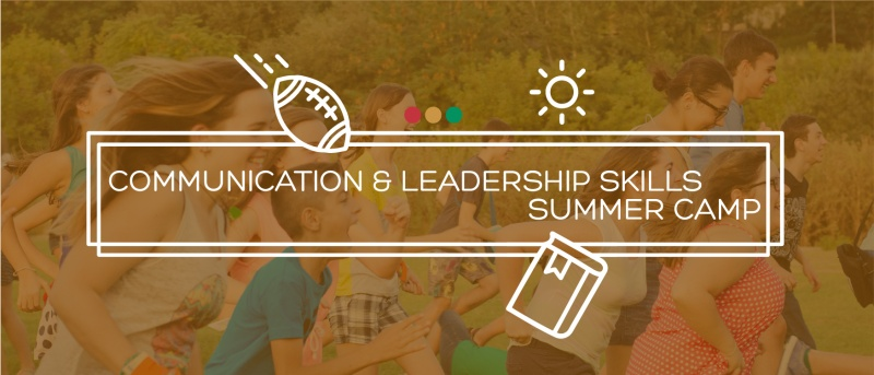 Communication & Leadership Skills Summer Camp