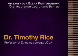 Ambassador Elena Poptodorova's Distinguished Lecturers Series: Dr. Timothy Rice. May 4, 2016