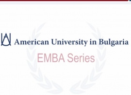 EMBA at AUBG. Leadership Seminar: Challenges, Motivation & Happiness