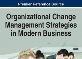 "Book Presentations & Readings Series: ""Organizational Change Management Strategies in Modern Business"", by Prof. Asli Goksoy, Feb. 7, 2017"